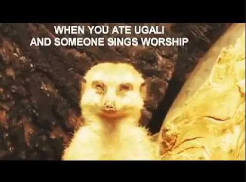 Ugali and worship